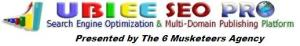 UBIEE SEO PRO Presented by The 6 Musketeers Agency